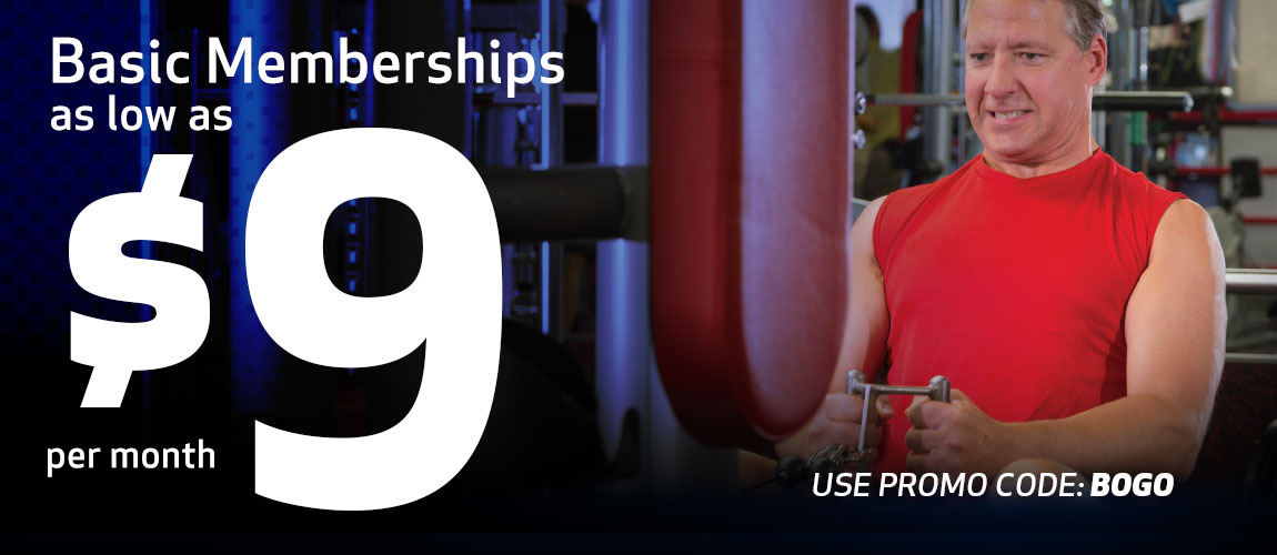 Workout Anytime - Basic Memberships as low as $9 per month