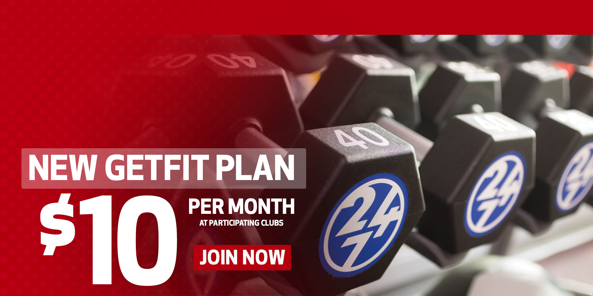 New Workout Anytime GetFit Membership: $10 a Month
