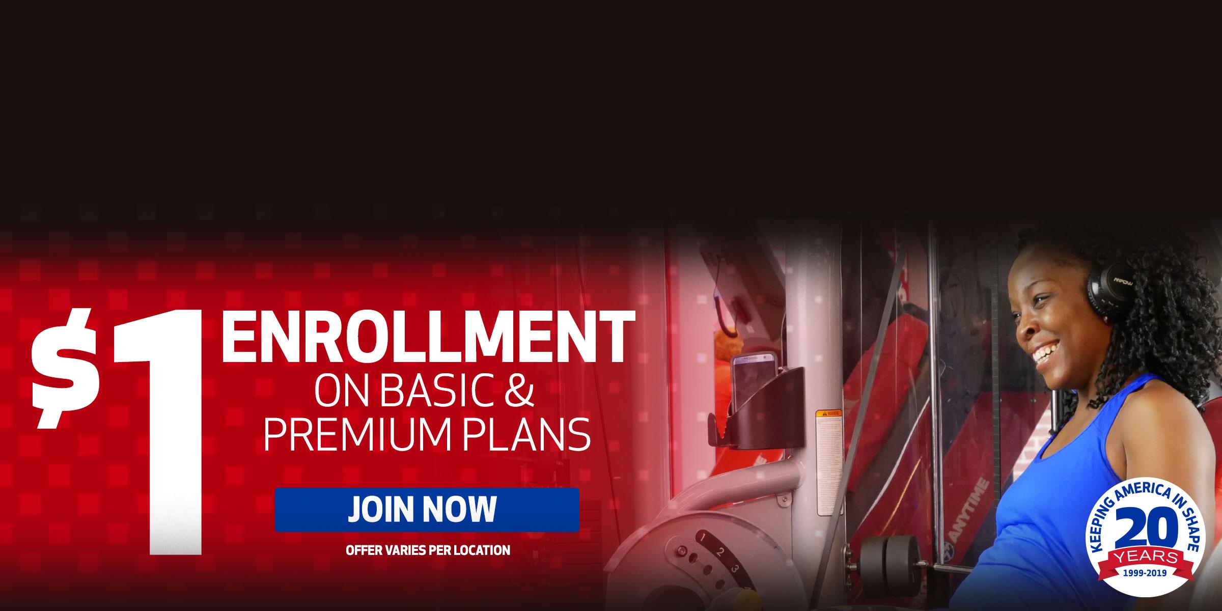 $1 Enrollment on Basic & Premium Plans